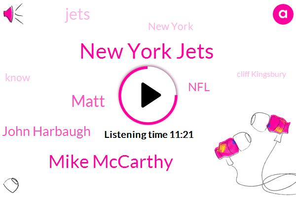 New York Jets,Mike Mccarthy,Matt,John Harbaugh,NFL,New York,Cliff Kingsbury,Jason Lockenfora,Pete Carroll,Giants,Jets,Coordinator,Scott,Christopher Johnson,Bill Belichick,Espn,Eric,Oakland