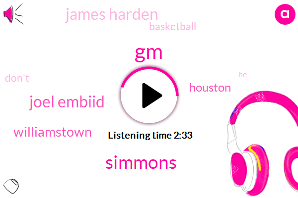 GM,Simmons,Joel Embiid,Williamstown,Houston,James Harden,Basketball