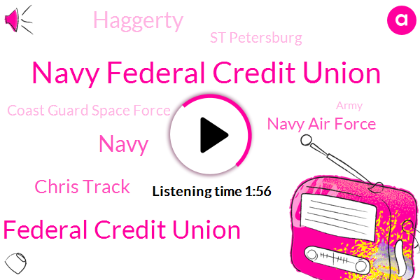 Navy Federal Credit Union,Us Navy Federal Credit Union,Navy,Chris Track,Navy Air Force,Haggerty,St Petersburg,Coast Guard Space Force,Army,Marine Corps,D O
