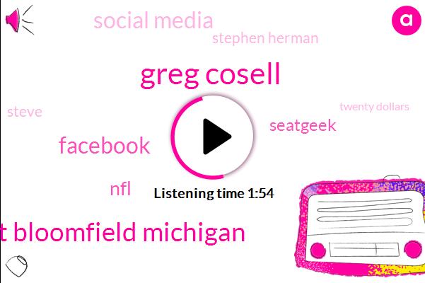 Greg Cosell,Tucker,West Bloomfield Michigan,Facebook,NFL,Seatgeek,Social Media,Stephen Herman,Steve,Ross,Twenty Dollars