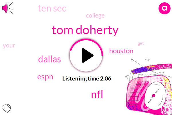 Football,Tom Doherty,NFL,Dallas,Espn,Houston,Ten Sec