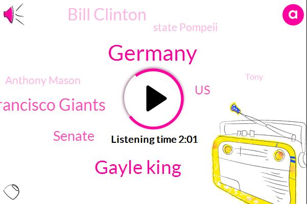 Germany,Gayle King,San Francisco Giants,Senate,Bill Clinton,United States,State Pompeii,Anthony Mason,Tony,Intern,Machen,Baseball,Tehran,Secretary,Kuwait,Iraq,Pentagon,Baghdad,Holly Williams,Iran