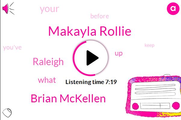 Makayla Rollie,Brian Mckellen,Raleigh