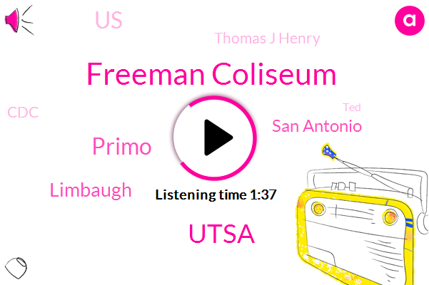 Freeman Coliseum,Utsa,Primo,Limbaugh,San Antonio,United States,Thomas J Henry,CDC,TED,Texas