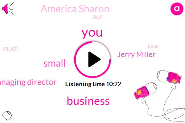 Managing Director,Jerry Miller,America Sharon