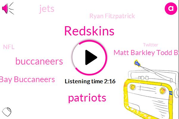 Redskins,Patriots,Buccaneers,Tampa Bay Buccaneers,Matt Barkley Todd Bowles,Jets,Ryan Fitzpatrick,NFL,Twitter,Wisconsin,Titans,Donovan Smith,Mike Gavin,New England,Instagram,Football,Five Hundred One Yards,Million Yards