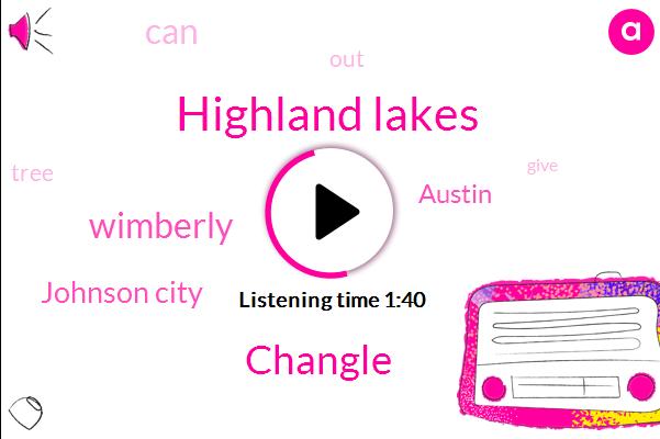 Highland Lakes,Changle,Wimberly,Johnson City,Austin