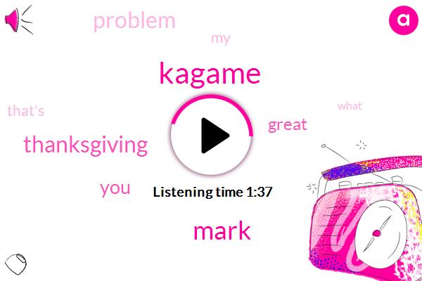 Kagame,Mark,Thanksgiving