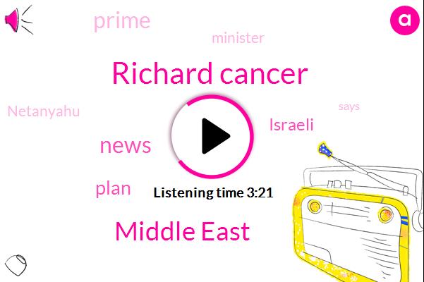 Richard Cancer,ABC,Middle East