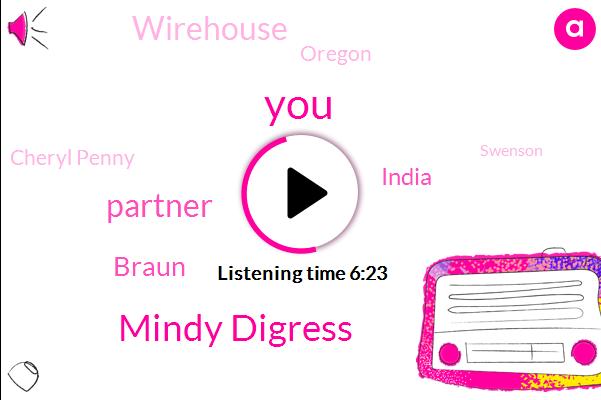 Mindy Digress,Partner,Braun,India,Wirehouse,Oregon,Cheryl Penny,Swenson,Todd