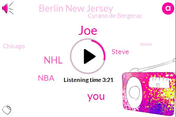 JOE,NHL,NBA,Steve,Berlin New Jersey,Cyrano De Bergerac,Chicago