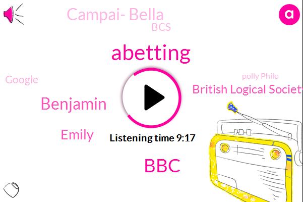 Abetting,BBC,Benjamin,Emily,British Logical Society,Campai- Bella,BCS,Google,Polly Philo,Diaz Korea,Germany,Jane Perron