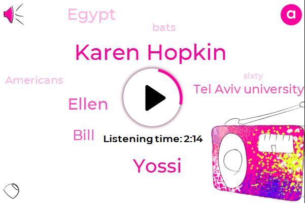 Karen Hopkin,Tel Aviv University,Egypt,Yossi,Ellen,Bill,Sixty Seconds