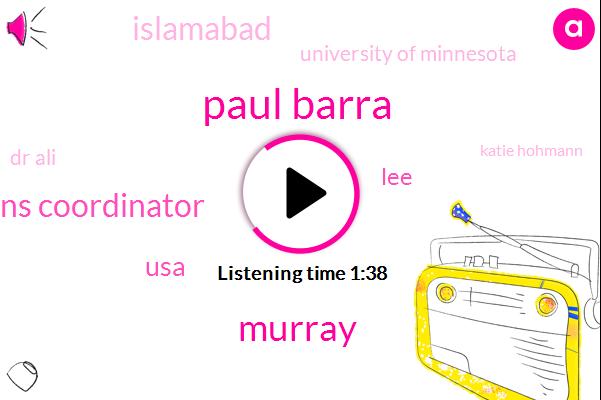 Paul Barra,Murray,Communications Coordinator,USA,LEE,Islamabad,University Of Minnesota,Dr Ali,Katie Hohmann,Brett Hull,Hockey,Pyongyang,Gold Medal,America,Thirty Years,10Year