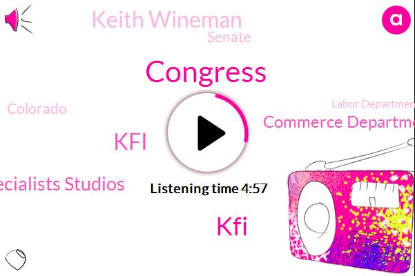 Congress,KFI,Auto Collision Specialists Studios,Commerce Department,Keith Wineman,Senate,Colorado,Gail,Labor Department,Michigan Florida,California,Texas