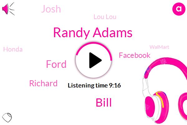 Randy Adams,Bill,Ford,Richard,Facebook,Josh,Lou Lou,Honda,Walmart,Berman,Redland,Toyota,Motari,Ackerman,DAN,San Antonio,Writer,DON