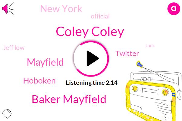 Coley Coley,Baker Mayfield,Mayfield,Hoboken,Twitter,New York,Official,Jeff Low,Jack,KEN,Hundred Percent