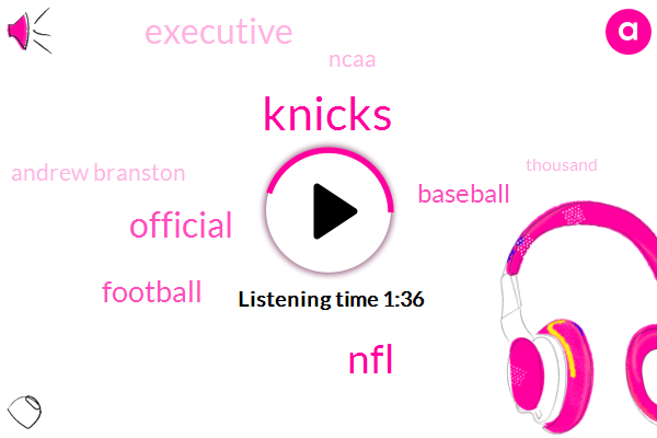 Knicks,NFL,Official,Football,Baseball,Executive,Ncaa,Andrew Branston