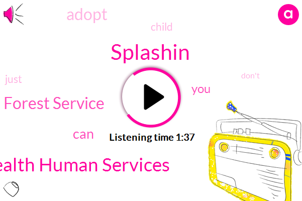 Splashin,U. S. Department Health Human Services,Us Forest Service