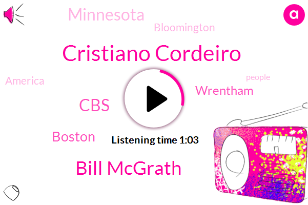 Cristiano Cordeiro,Bill Mcgrath,Wrentham,Boston,CBS,Minnesota,Bloomington,America,Twenty Nine Degrees,Four Day