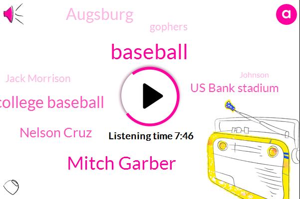 Baseball,Mitch Garber,College Baseball,Nelson Cruz,Us Bank Stadium,Augsburg,Gophers,Jack Morrison,Johnson,Levine,Grand Forest,Football,Hockey,Hartman