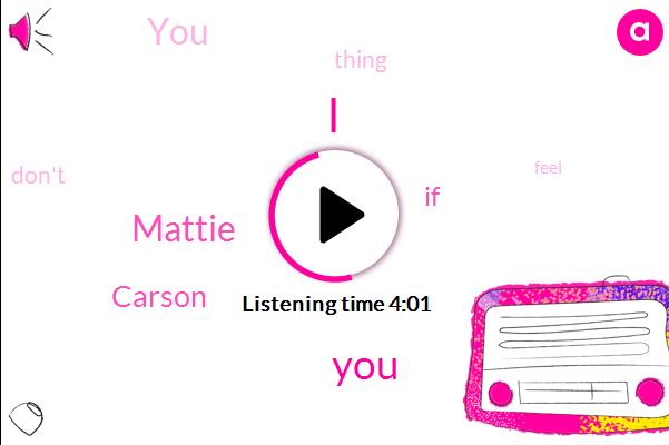 Mattie,Carson