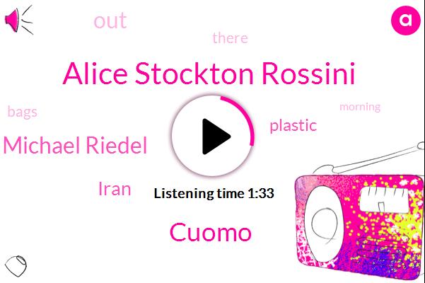 Alice Stockton Rossini,Cuomo,Michael Riedel,Iran