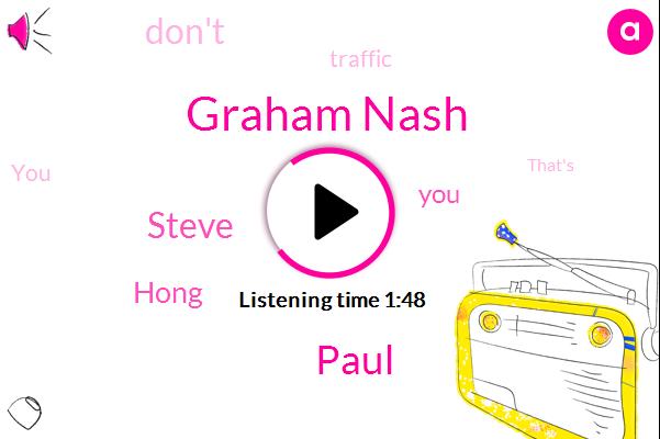 Graham Nash,Paul,Steve,Hong
