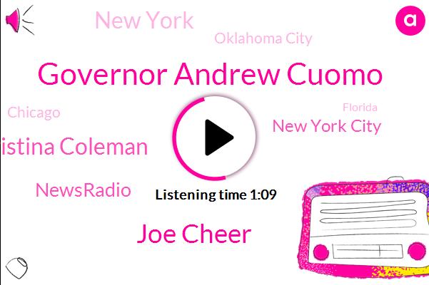 New York City,Governor Andrew Cuomo,New York,Joe Cheer,Oklahoma City,Newsradio,Christina Coleman,Fox News,Chicago,Florida,Texas,Tennessee