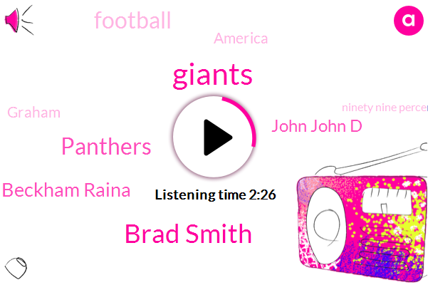 Giants,Brad Smith,Panthers,Beckham Raina,John John D,Football,America,Graham,Ninety Nine Percent,One Second