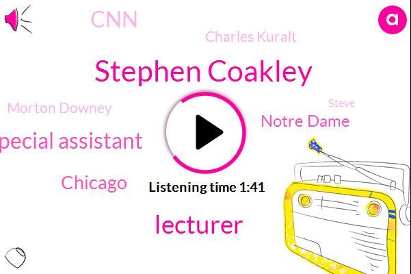 Stephen Coakley,Lecturer,Special Assistant,Chicago,Notre Dame,CNN,Charles Kuralt,Morton Downey,Steve,Researcher,African Community,University Of Minnesota University Kansas Ucla