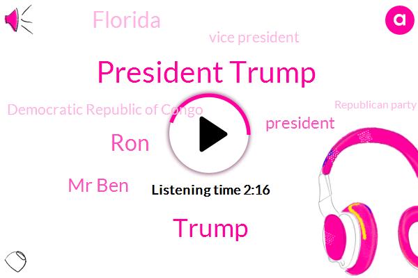President Trump,Donald Trump,RON,Mr Ben,Florida,Vice President,Democratic Republic Of Congo,Republican Party,Jean-Pierre Bemba,Kinshasa,DRC,Julian Marshall,Murder,Newshour,Chris Buckler,United States,America,Lang