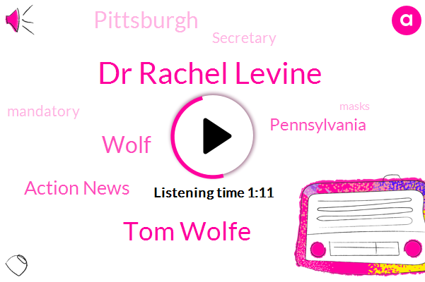 Pennsylvania,Dr Rachel Levine,Tom Wolfe,Pittsburgh,Secretary,Action News,Wolf