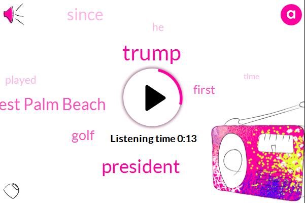 Donald Trump,West Palm Beach,President Trump