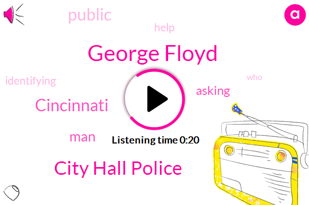 City Hall Police,George Floyd,Cincinnati