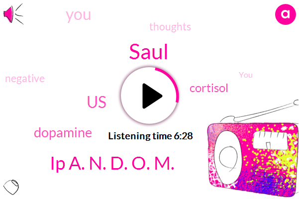 Dopamine,Cortisol,United States,Saul,Ip A. N. D. O. M.
