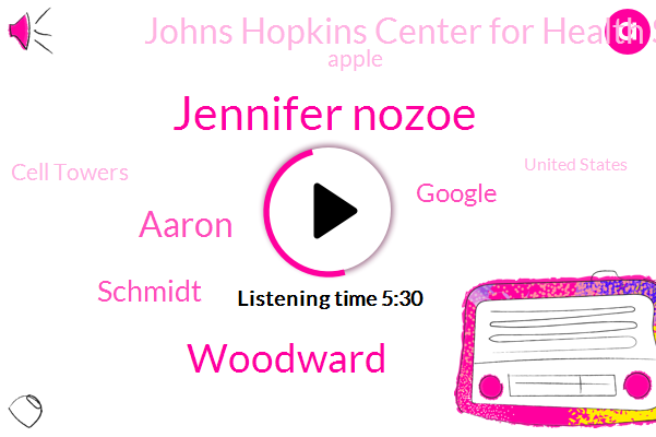 Google,United States,Johns Hopkins Center For Health Security,Fevers,Jennifer Nozoe,Nbc News,Apple,Cell Towers,Woodward,Silicon Valley,New York,Measles,Tuberculosis,Aaron,CEO,Schmidt