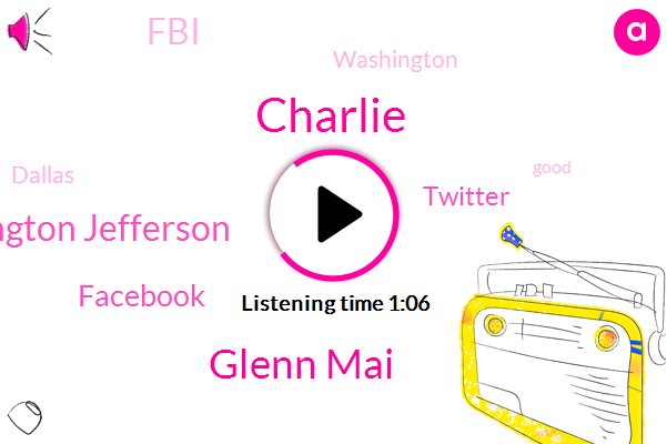 Charlie,Washington Jefferson,Glenn Mai,Facebook,Twitter,Washington,FBI,Dallas
