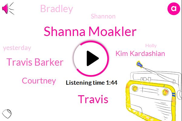 Shanna Moakler,Travis,Travis Barker,Courtney,Kim Kardashian,Bradley,Shannon,Yesterday,Holly,Moakler,First One,Abel,Mulk,Page Six Sources,Mold