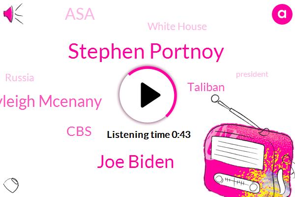 Stephen Portnoy,Russia,President Trump,CBS,Joe Biden,Kayleigh Mcenany,Taliban,Press Secretary,Afghanistan,ASA,White House,Delaware,Wilmington,Washington