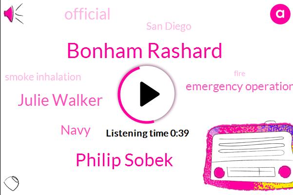 San Diego,Bonham Rashard,Smoke Inhalation,Philip Sobek,Julie Walker,Emergency Operations Center,Navy,Official