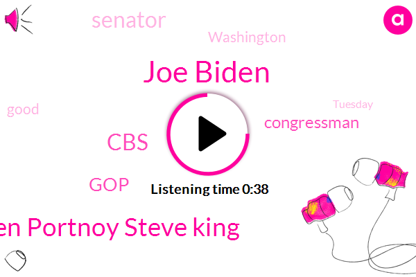 Joe Biden,Congressman,CBS,Stephen Portnoy Steve King,Senator,Washington,GOP