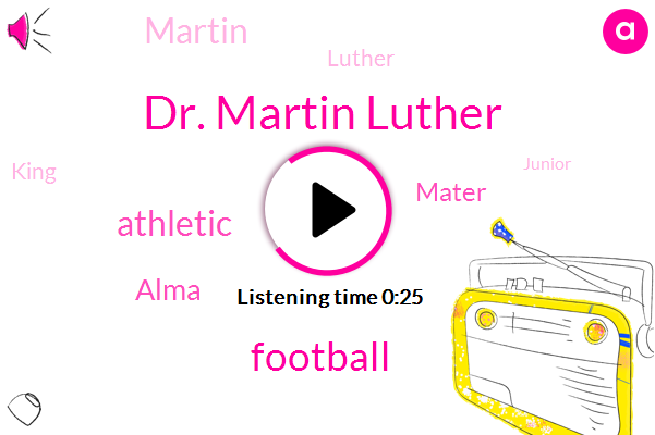 Dr. Martin Luther,Football