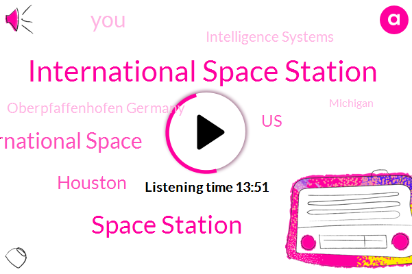 International Space Station,Space Station,International Space,Houston,United States,Intelligence Systems,Oberpfaffenhofen Germany,Michigan,Chikuba,ISS,Marshall Center,Alabama,Japan,Gary,CTB,Australia