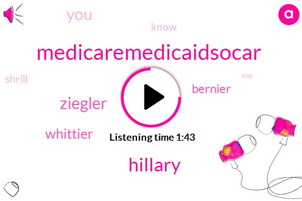 Medicaremedicaidsocar,Hillary,Ziegler,Whittier,Bernier