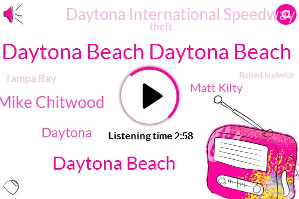 Daytona Beach Daytona Beach,Daytona Beach,Mike Chitwood,Daytona,Matt Kilty,Daytona International Speedway,Theft,Tampa Bay,Robert Krulwich,Ben Montgomery,Reporter,Florida,RON,Detroit,Jim Crow,Ferguson,Connor,Assault