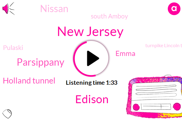 New Jersey,Edison,Parsippany,Holland Tunnel,Emma,Nissan,South Amboy,Pulaski,Turnpike Lincoln Tunnel,George Washington Bridge