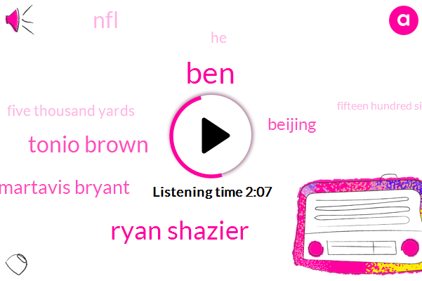 BEN,Ryan Shazier,Tonio Brown,Martavis Bryant,Beijing,NFL,Five Thousand Yards,Fifteen Hundred Sixty Eight Yards,Thousand Yards
