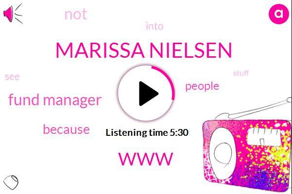 Marissa Nielsen,WWW,Fund Manager