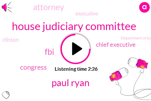 House Judiciary Committee,Paul Ryan,FBI,Congress,Chief Executive,Attorney,Clinton,Executive,Department Of Justice,Lawley,Neal Katyal,Nunez Nunez,Rod Rosenstein,Sarah Carter,Special Counsel,Director,President Trump,Mister Cavallo,Mr Trump